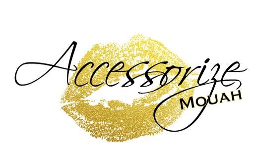 Accessorize Mouah